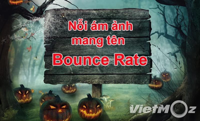 Có nên để Bounce Rate - Tỷ lệ bỏ trang trở thành nỗi ám ảnh?